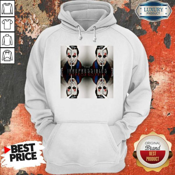 Funny In This Shirt The Irrepressibles Hoodie