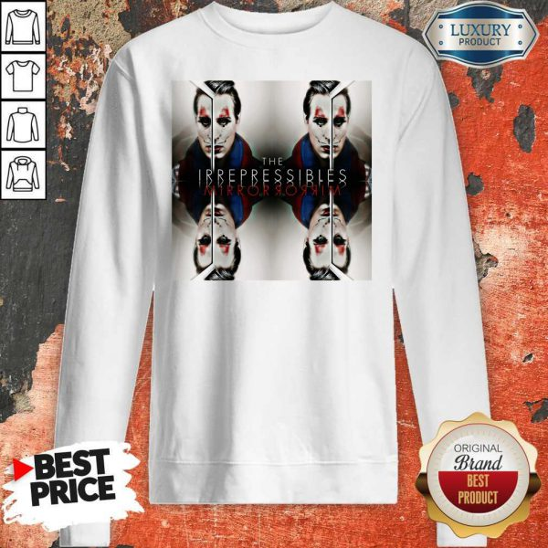 Funny In This Shirt The Irrepressibles Sweatshirt