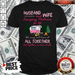 Husband And Wife Camping Partners For Life All Together Shirt