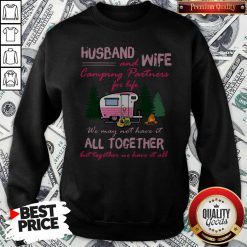 Husband And Wife Camping Partners For Life All Together Sweatshirt