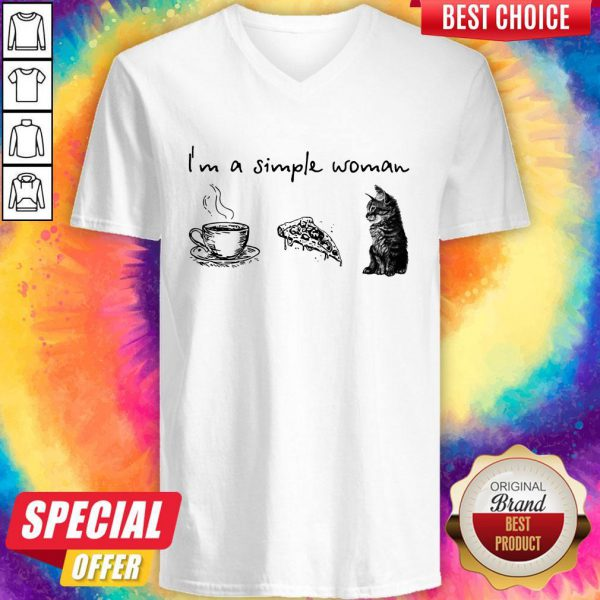 Nice I'm A Simple Woman Coffee Pizza Cat V-neck