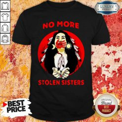 Official Native Americans No More Stolen Sisters Shirt