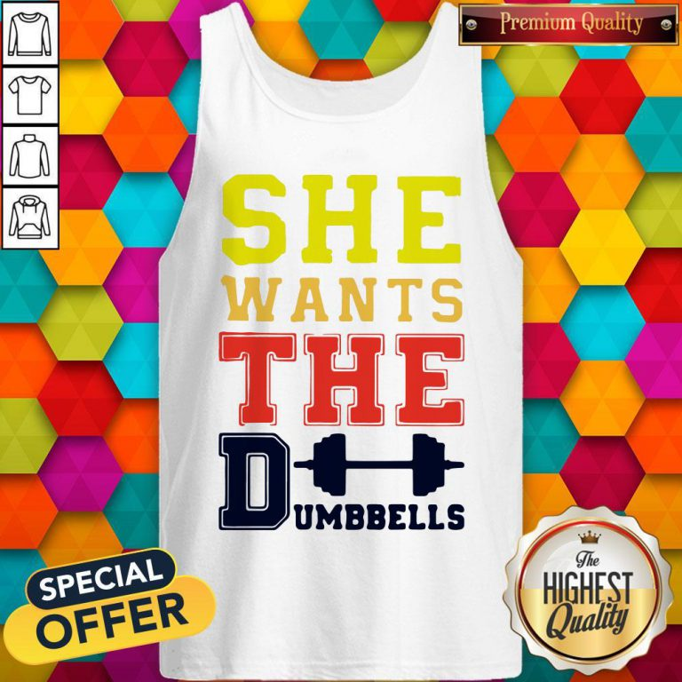 Official She Wants The Dumbbells Tank Top