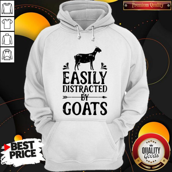 Premium Easily Distracted By Goats Hoodie