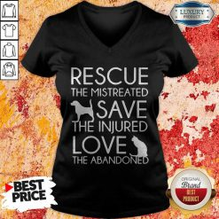 Rescue The Mistreated Save The Injured Love The Abandoned V-neck