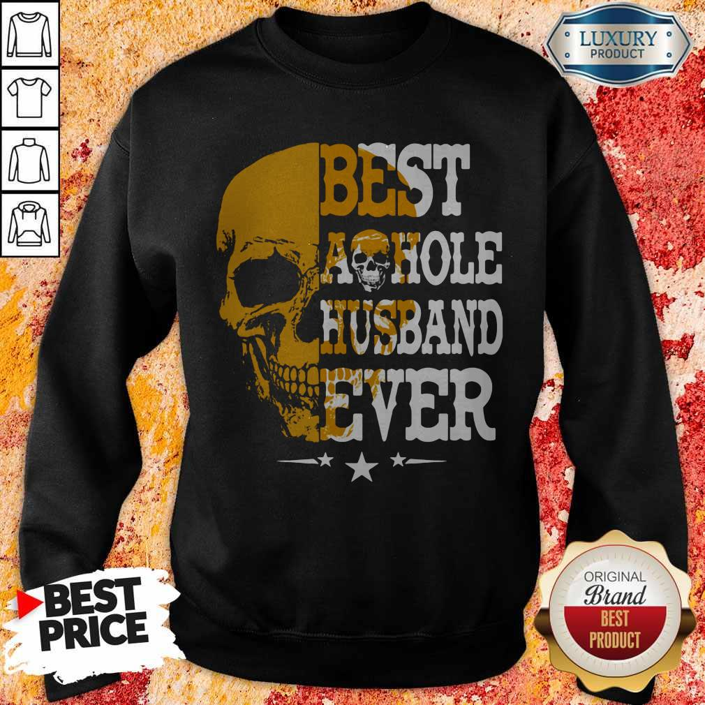 Top Best A Hole Husband Ever Alex Skull Star Sweatshirt