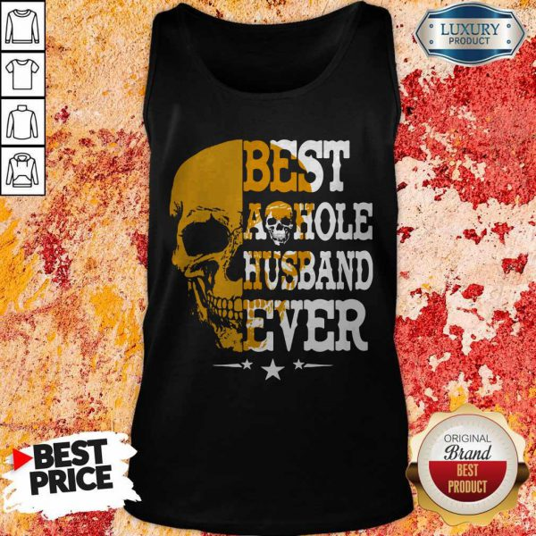 Top Best A Hole Husband Ever Alex Skull Star Tank Top
