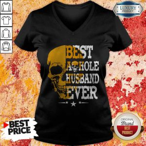 Top Best A Hole Husband Ever Alex Skull Star V-neck