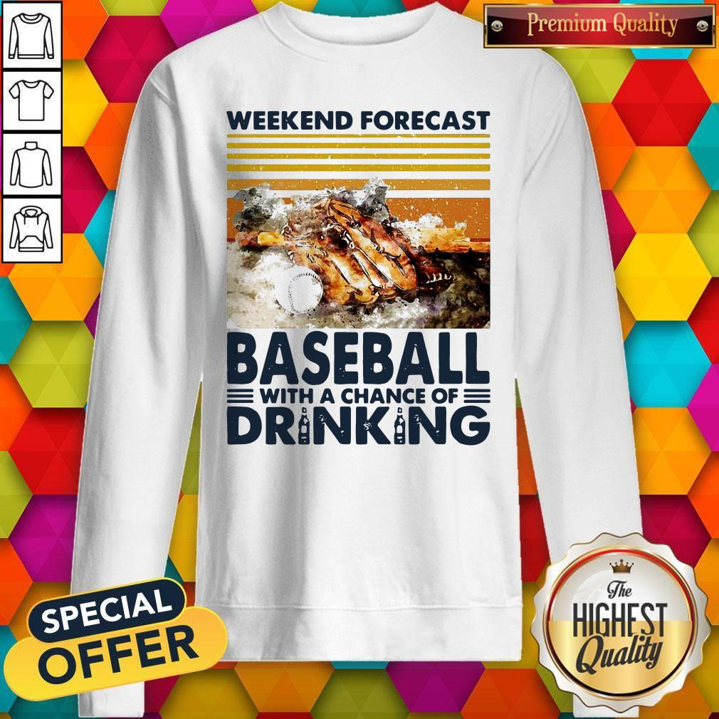 Weekend Forecast Baseball With A Chance Of Drinking Sweatshirt