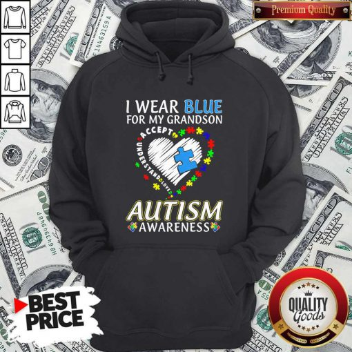 i wear blue for my grandson autism awareness accept understand love hoodie