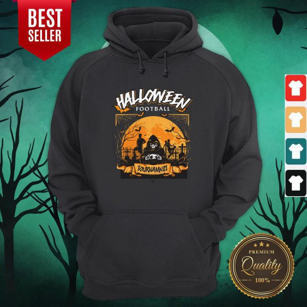 Fooball Tournament Nannual Halloween Hoodie