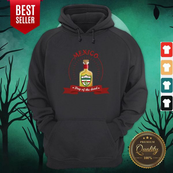 Mexico Tequila Day Of The Dead Hoodie
