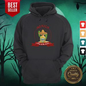 Day Of The Dead Tequila Mexican Holiday Hoodie