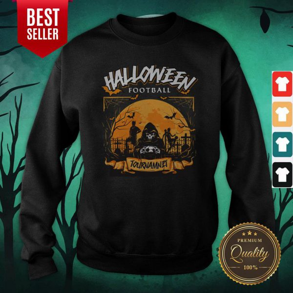 Fooball Tournament Nannual Halloween Sweatshirt