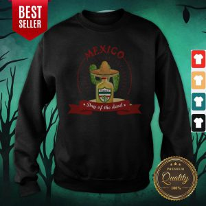 Day Of The Dead Tequila Mexican Holiday Sweatshirt