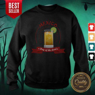 Mexico Liqueur Lemon Day Of The Dead Sweatshirt