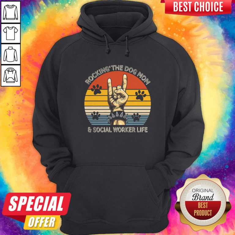 Rocking' The Dog Mom And Social Worker Life Vintage Retro Hoodie