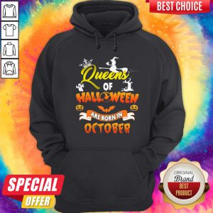 Queen Of Halloween Are Born In October Halloween Hoodie