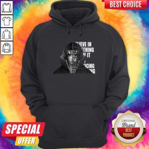 Uchiha Itachi Believe In Something Even If It Means Sacrificing Everything Hoodie