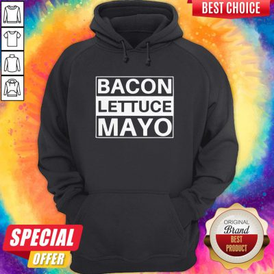 Official BLM Bacon Lettuce Mayo Hoodie