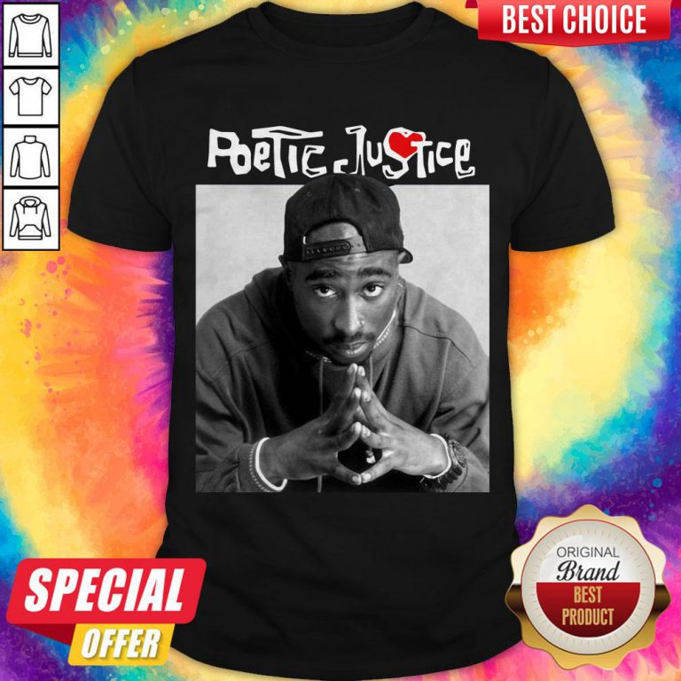 Awesome Shakur Poetic Justice Shirt