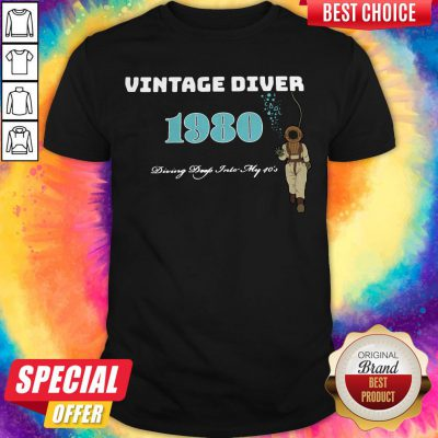 Nice Vintage Diver 1980 Diving Deep Into My 40s Shirt
