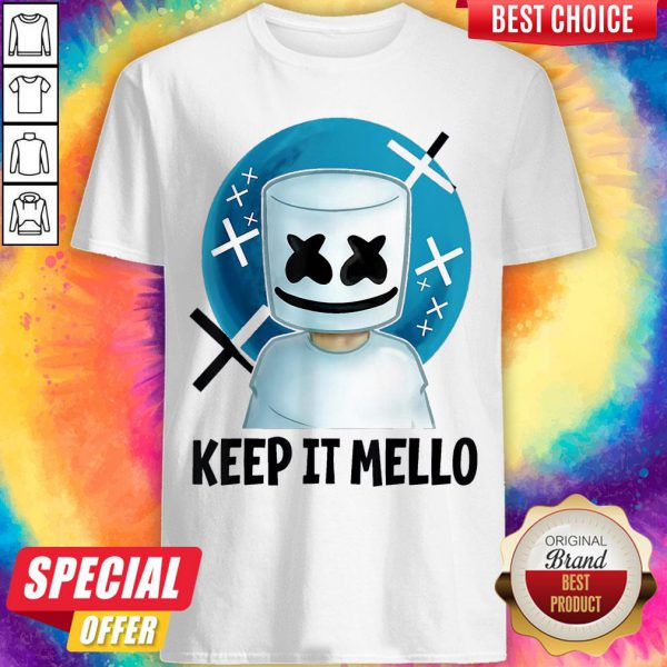 Cute Keep It Mello Shirt