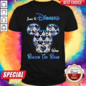 Mickey Mouse Just A Disnerd Who Backs The Blue Shirt