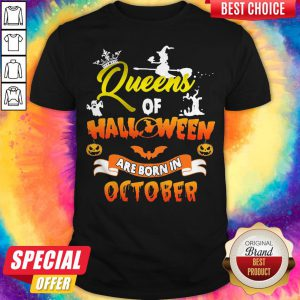 Queen Of Halloween Are Born In October Halloween Shirt