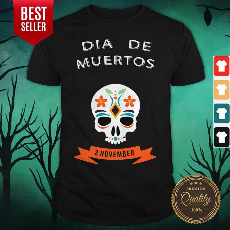 Dia De Muertos Sugar Skull 2 November Shirt