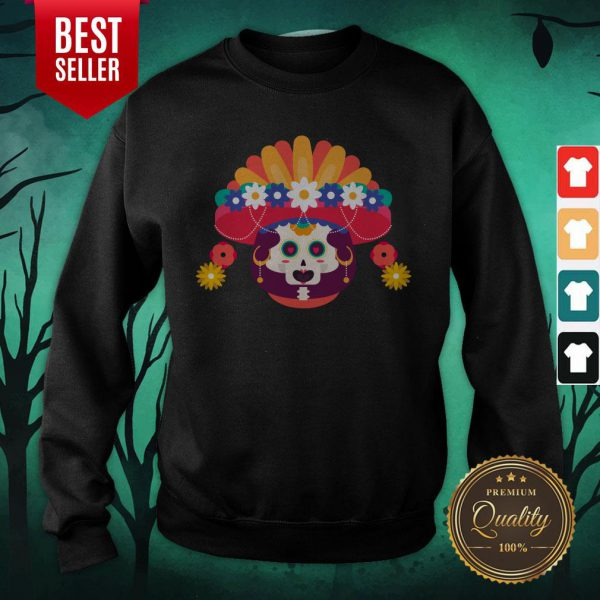 Skeleton Woman Day Of The Dead Muertos Sweatshirt