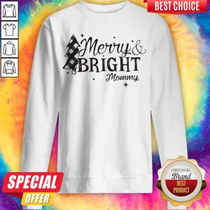 Pretty Merry And Bright Mommy Christmas Sweatshirt