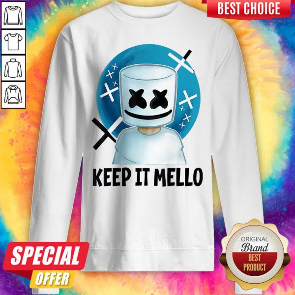 Cute Keep It Mello Sweatshirt
