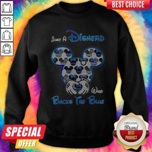 Mickey Mouse Just A Disnerd Who Backs The Blue Sweatshirt