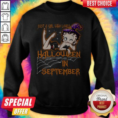 Just A Girl Who Loves Halloween In September Halloween Sweatshirt