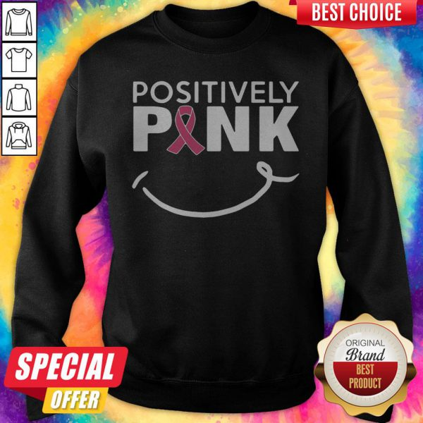 Cute Positively Pink Breast Cancer Sweatshirt