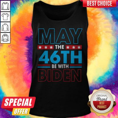 Grateful May The 46th Be With Biden Tank Top