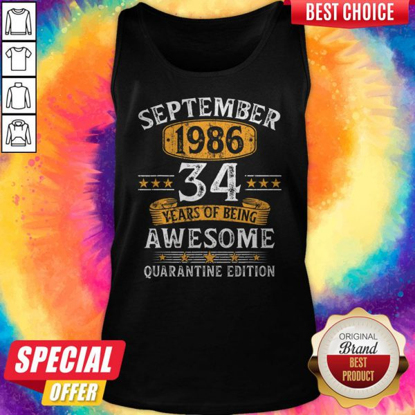 September 1986 34 Years Of Being Awesome Quarantine Edition Tank Top