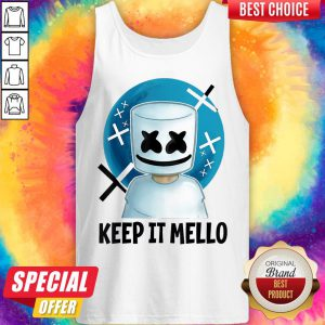 Cute Keep It Mello Tank Top