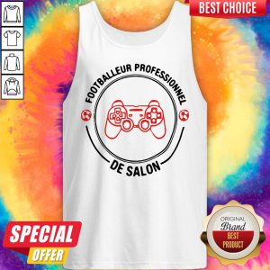 Nice Footballeur Professionnel De Salon Tank Top