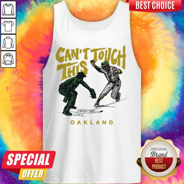 Tony Kemp Can't Touch This Oakland 2020 Tank Top