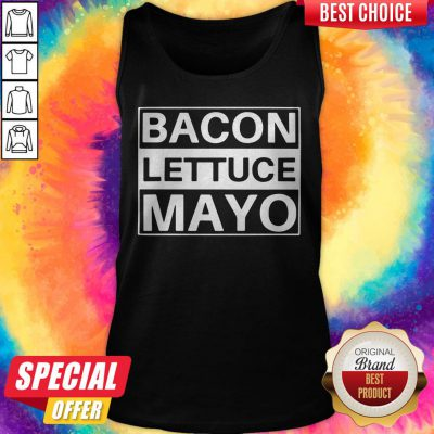 Official BLM Bacon Lettuce Mayo Tank Top
