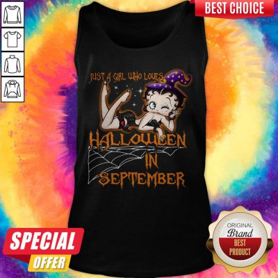 Just A Girl Who Loves Halloween In September Halloween Tank Top