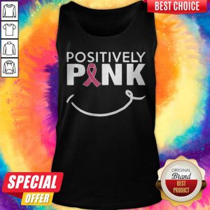 Cute Positively Pink Breast Cancer Tank Top