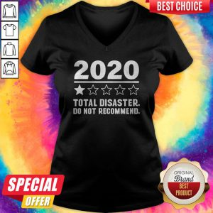 Premium 2020 Total Disaster Do Not Recommend V-neck