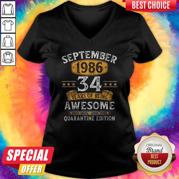 September 1986 34 Years Of Being Awesome Quarantine Edition V-neck