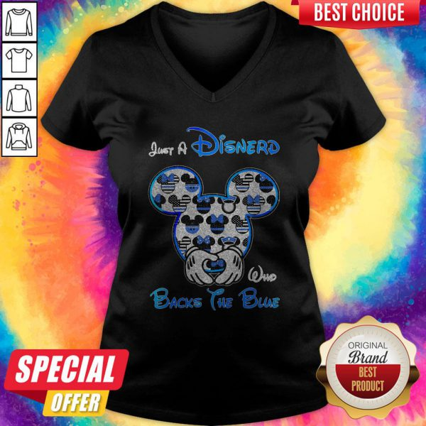 Mickey Mouse Just A Disnerd Who Backs The Blue V-neck