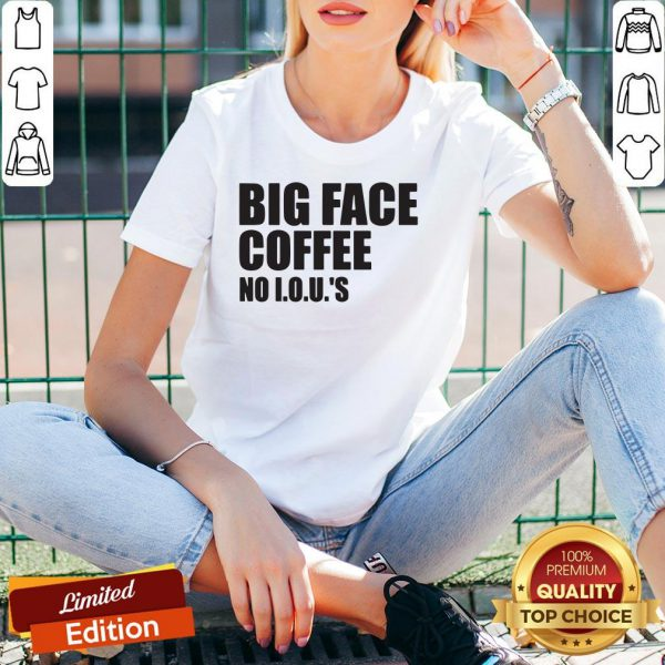 Official Big Face Coffee No I.O.U.'S V-neck
