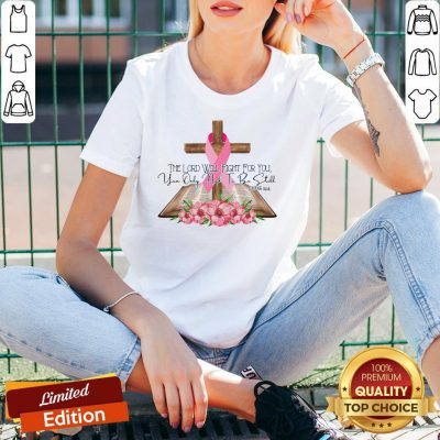 The Lord Will Fight For You You Only Need To Be Still Exodus 1414 Breast Cancer Awareness V-neck