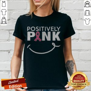 Cute Positively Pink Breast Cancer V-neck